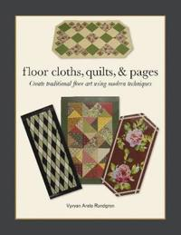 Floor Cloths, Quilts & Pages