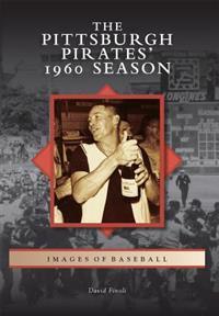 The Pittsburgh Pirates' 1960 Season