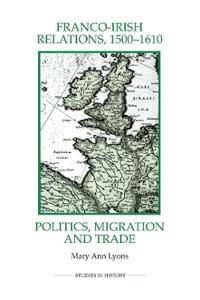 Franco-Irish Relations, 1500-1610