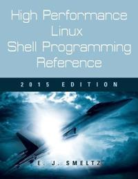 High Performance Linux Shell Programming Reference 2015