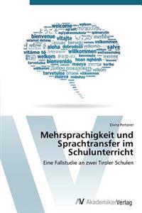 Mehrsprachigkeit Und Sprachtransfer Im Schulunterricht