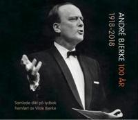 André Bjerke 100 år