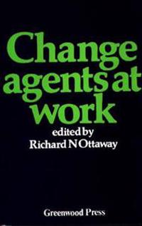 Change Agents at Work