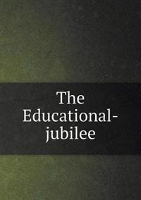 The Educational-Jubilee