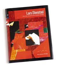 Lars Stenstad : collage, gouache och invävda minnen