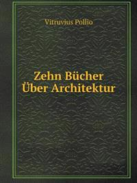 Zehn Bucher Uber Architektur