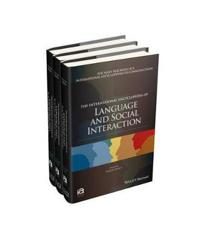 The International Encyclopedia of Language and Social Interaction, 3 Volume Set
