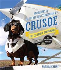 Crusoe, the Celebrity Dachshund