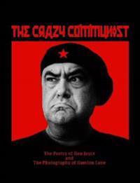 The Crazy Communist