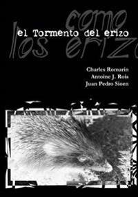 el Tormento Del Erizo -Edicion Definitiva-