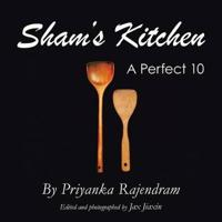 Sham's Kitchen: A Perfect 10