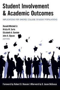 Student Involvement & Academic Outcomes