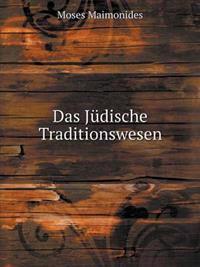 Das Judische Traditionswesen