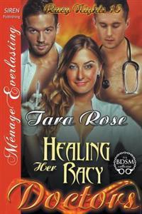 Healing Her Racy Doctors