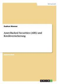 Asset-Backed Securities (ABS) Und Kreditversicherung