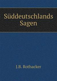 Suddeutschlands Sagen
