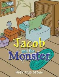 Jacob and the Monster