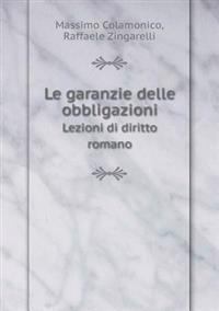 Le Garanzie Delle Obbligazioni Lezioni Di Diritto Romano