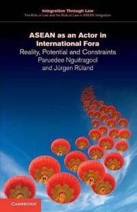 ASEAN as an Actor in International Fora