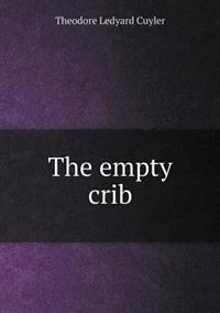The Empty Crib