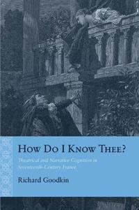 How Do I Know Thee?