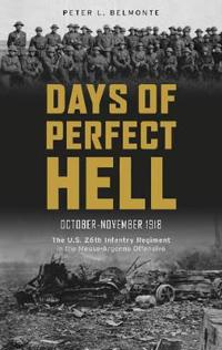 Days of Perfect Hell October-November 1918