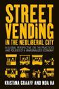 Street Vending in the Neoliberal City
