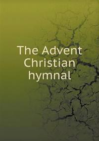The Advent Christian Hymnal