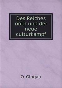 Des Reiches Noth Und Der Neue Culturkampf