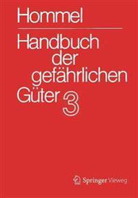 Handbuch Der Gefahrlichen Guter. Band 3: Merkblatter 803 - 1205