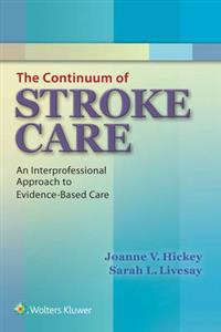 Continuum of stroke care - an interprofessional approach to evidence-based