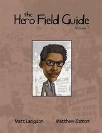 The Hero Field Guide