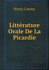Litterature Orale de La Picardie