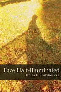 Face Half-Illuminated