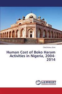 Human Cost of Boko Haram Activities in Nigeria, 2004-2014