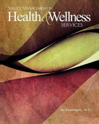 Service Management in Health & Wellness Services