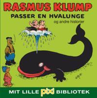 Rasmus Klump passer en hvalunge og andre historier