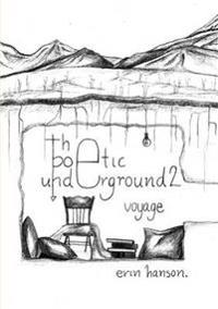 Voyage - the Poetic Underground #2