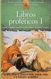 Libros proféticos I / Prophetic Books I
