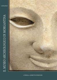 Il Museo Archeologico Di Morgantina: Catalogo
