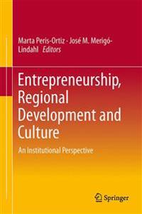 Entrepreneurship, Regional Development and Culture
