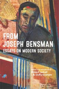 From Joseph Bensman: Essays on Modern Society