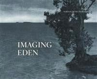 Imaging Eden: Photographers Discover the Everglades