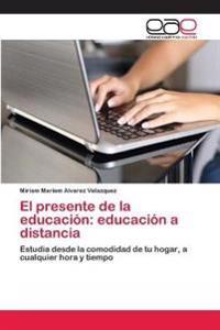 El Presente de La Educacion