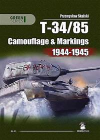 T-34-85: Camouflage and Markings 1944-1945