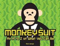 Monkey Suit - Mark Gonyea - böcker (9781576877722)     Bokhandel