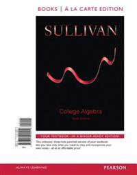 College Algebra, Books a la Carte Edition Plus New Mylab Math -- Access Card Package