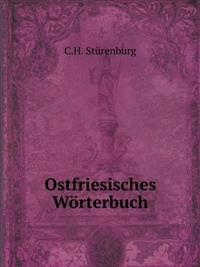 Ostfriesisches Worterbuch