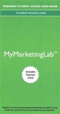 Mymarketinglab with Pearson Etext - Access Card - For Principles of Marketing