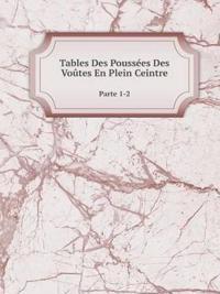 Tables Des Poussees Des Voutes En Plein Ceintre Parte 1-2